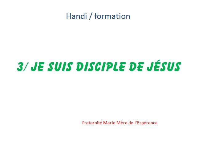 handi KT 3 je suis disciple de Jésus