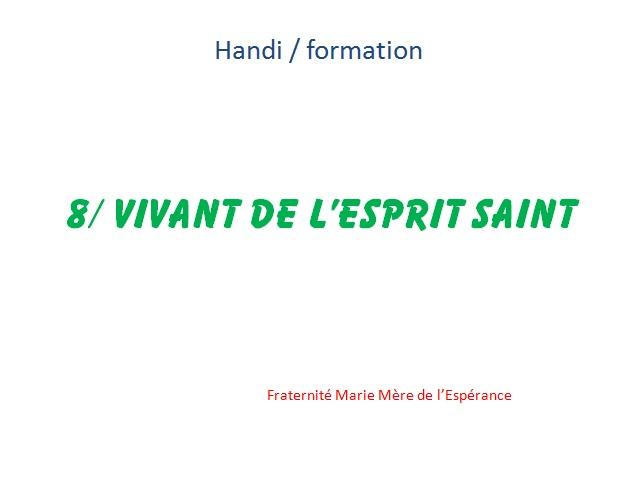 handi KT 8 vivant de l'Esprit Saint