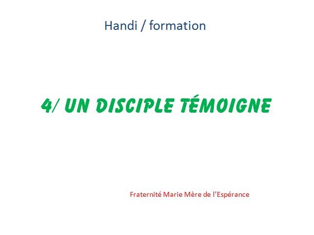 handi KT 4 Un disciple témoigne